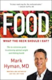 #1 New York Times bestselling author Dr. Mark Hyman sorts through the conflicting research on food to give us the skinny on what to eat. Did you know that eating oatmeal actually isn't a healthy way to start the day? That milk doesn't build bones, an...