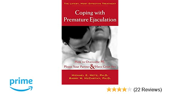 Coping ejaculation great have overcome partner pe please premature sex