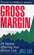 Gross Margin: 26 Factors Affecting Your Bottom Line