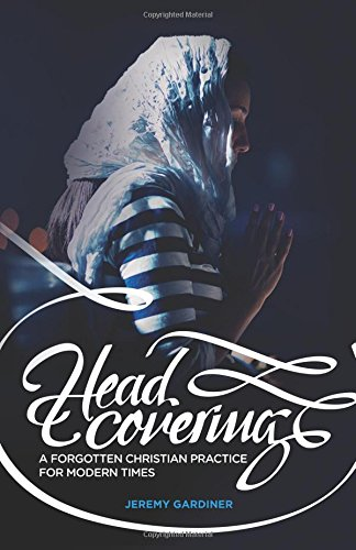 Head Covering Forgotten Christian Practice product image