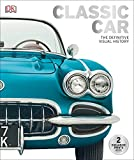 img - for Classic Car: The Definitive Visual History book / textbook / text book