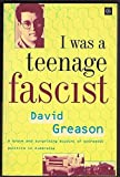 img - for I Was a Teenage Fascist book / textbook / text book