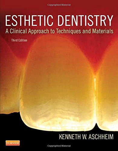 Esthetic Dentistry: A Clinical Approach to Techniques and ...