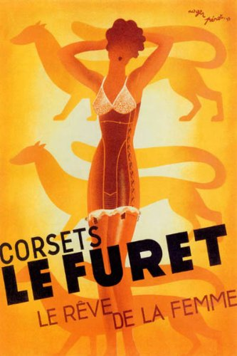 FOXY GIRL LE FURET CORSET THE DREAM OF WOMEN UNDERGARMENTS FRENCH FASHION LARGE VINTAGE POSTER ON CANVAS REPRO (Dream Corset)