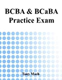 BCBA and BCaBA Practice Exam by Tony Mash (2014-07-07)