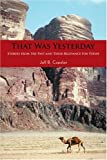 That Was YesterdayStories from the Past, Jeff B. Copelan, 0595404308