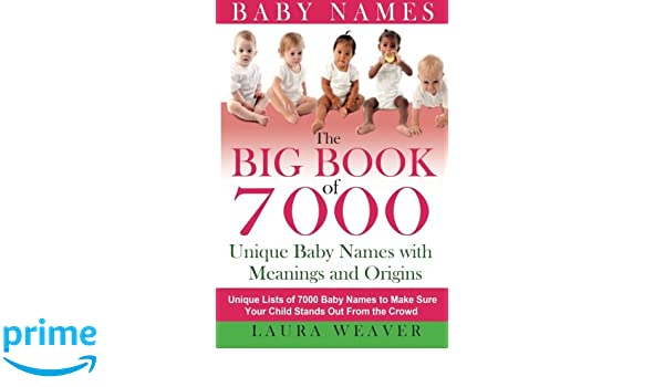 Big Book of 7000 Baby Names: Unique List of 7000 Baby Names to Make