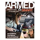 Armed and Smart, David Bahde and Paul Markel, 0794842054