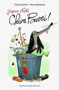 """Afficher """"Joyeux Noël, Chien Pourri !"""""""