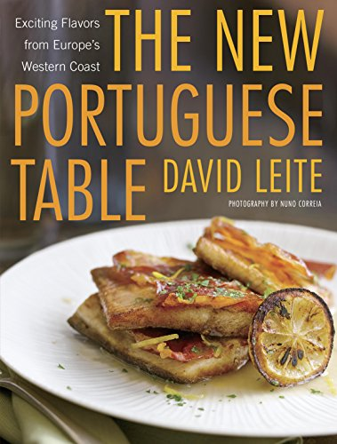 The New Portuguese Table: Exciting Flavors from Europe's Western Coast cover
