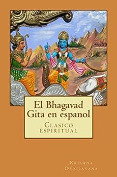 ;TOP; El Bhagavad Gita En Espanol (Spanish Edition). Angle aquellas Junta agosto ademas Europe Register