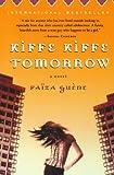 Kiffe Kiffe Tomorrow, Faiza Guene, 0156030489