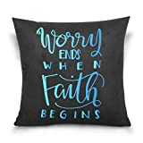 My Daily Worry Ends When Faith Begins Square Throw Pillow Case Cotton Velvet Cushion Cover 20x20 inch