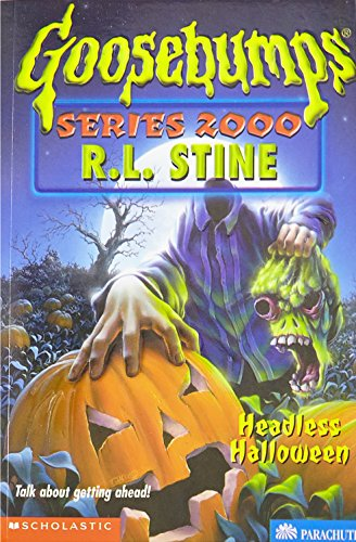 Headless Halloween (Goosebumps Series 2000, No 10) -