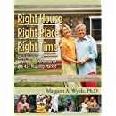 Right House, Right Place, Right Time: Community and Lifestyle Preferences of 45+ Housing Market