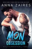 Mon Obsession (Mon Tourmenteur t. 2) (French Edition)
