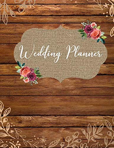 Wedding Planner: Large Wedding Planning Notebook & Organizer with Complete Checklists, Budget Planner, Worksheets, Journal Pages, and More 8x10 150 Pages