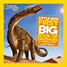 National Geographic Little Kids First Big Book of Dinosaurs (National Geographic Little Kids First Big Books), by Catherine D. Hughes