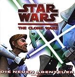Star Wars - The Clone Wars: Die neuen Abenteuer