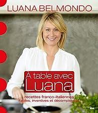 A table avec Luana par Luana Belmondo