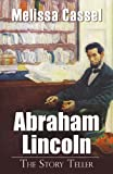 Abraham Lincoln: The Story Teller