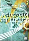 Educacion Fisica / Physical Education: Eso 1