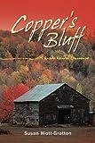 Copper's Bluff, Susan Hiott-Gratton, 1463427689
