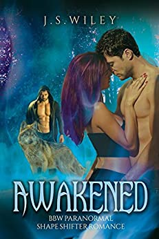 Awakened: BBW Paranormal Shape Shifter Romance by [Wiley, J.S.]