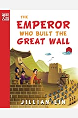 The Emperor Who Built The Great Wall (Once Upon A Time In China) (Volume 1) Paperback