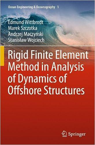 Book Rigid Finite Element Method in Analysis of Dynamics of Offshore Structures (Ocean Engineering & Oceanography)
