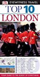 Eyewitness Travel Guides Top Ten - London, Roger Williams and Mary Scott, 0756669421