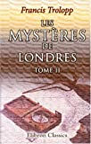 les myst?res de londres tome 2 french edition