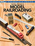 Getting Started Model Railroading (Essentials)