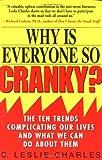 Why Is Everyone So Cranky?, C. Leslie Charles, 0786884436