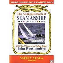 The Annapolis Book of Seamanship - Safety at Sea