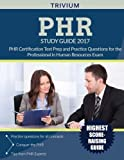 img - for PHR Study Guide 2017: PHR Certification Test Prep and Practice Questions for the Professional in Human Resources Exam book / textbook / text book