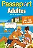 Passeport Adultes - Spécial Langue française - Cahier de vacances