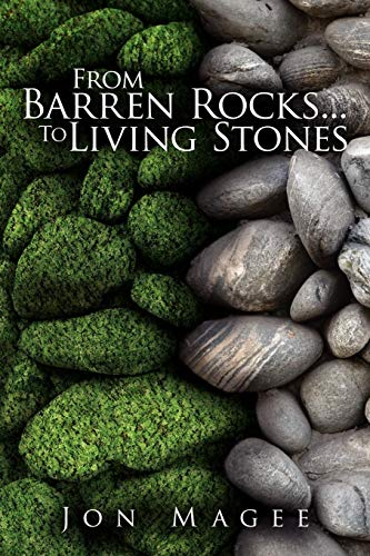 Book: From Barren Rocks...To Living Stones by Jon Magee