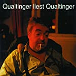 Qualtinger liest Qualtinger | Helmut Qualtinger