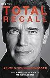 Total Recall: Die wahre Geschichte meines Lebens