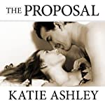 The Proposal | Katie Ashley