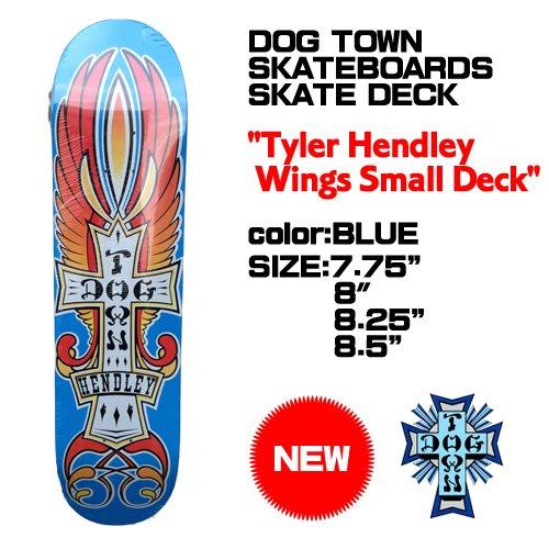時代うま演じるDOGTOWN 【ドッグタウン】スケートボード 【Tyler Hendley Wings Small Deck】
