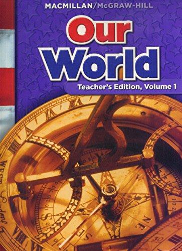 Our World, Grade 6, Vol. 1 (Teachers Edition)