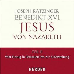 Jesus von Nazareth, Teil II