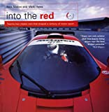 Into the Red: 22 Classic Cars That Shaped a Century of Motor Sport