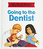 Going to the Dentist, Kate Petty and Lisa Kopper, 1596041587