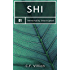 Shi: A Dark Adventure into Living Forever (Immortality Interrupted Book 1)