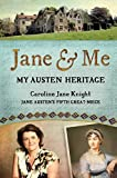img - for Jane & Me: My Austen Heritage book / textbook / text book