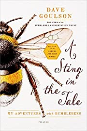 By Dave Goulson - A Sting in the Tale: My…