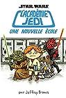 L'académie Jedi, tome 1 : Une nouvelle école par Brown